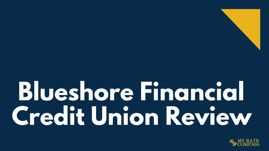 Blueshore Financial review