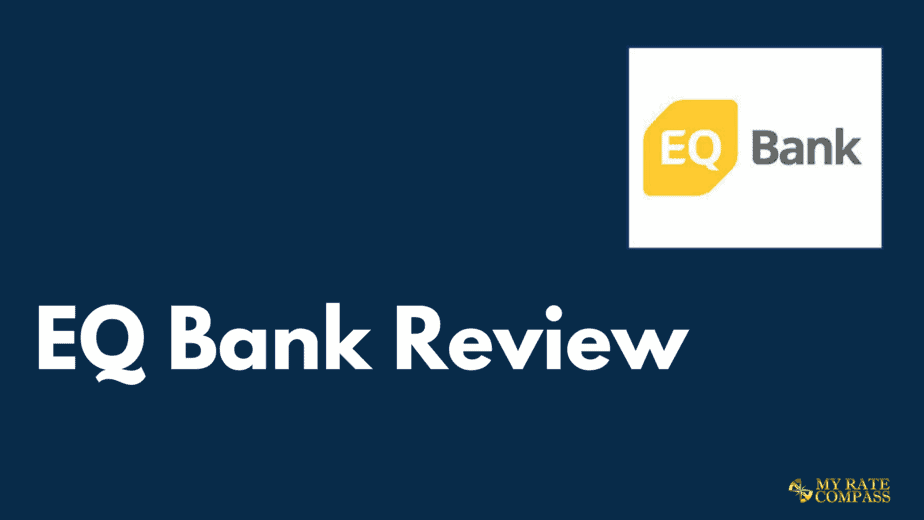EQ Bank Review 2021