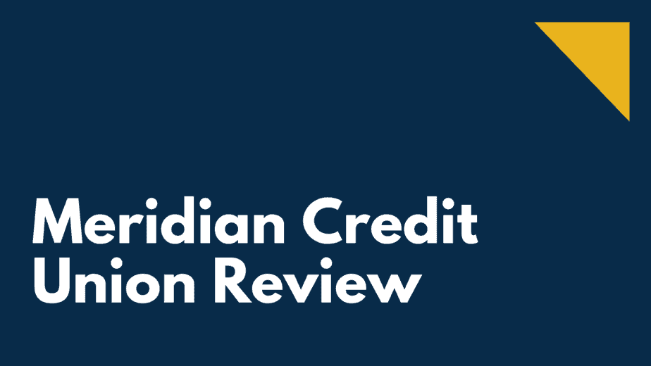 Meridian Credit Union Review