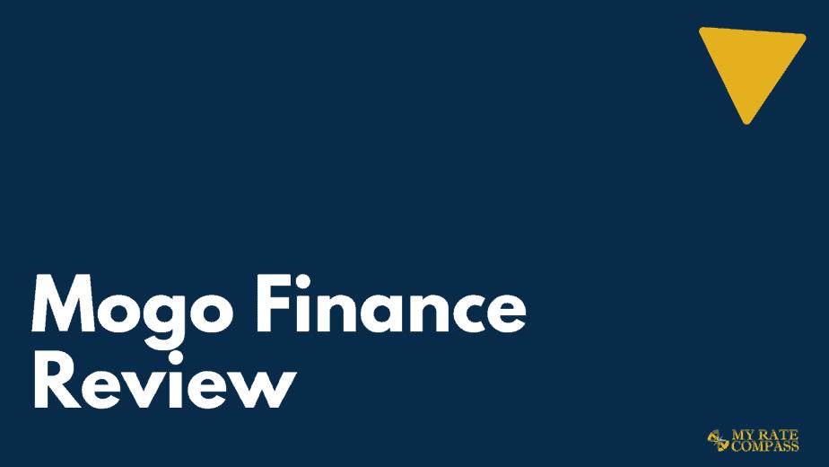 Mogo Finance Review