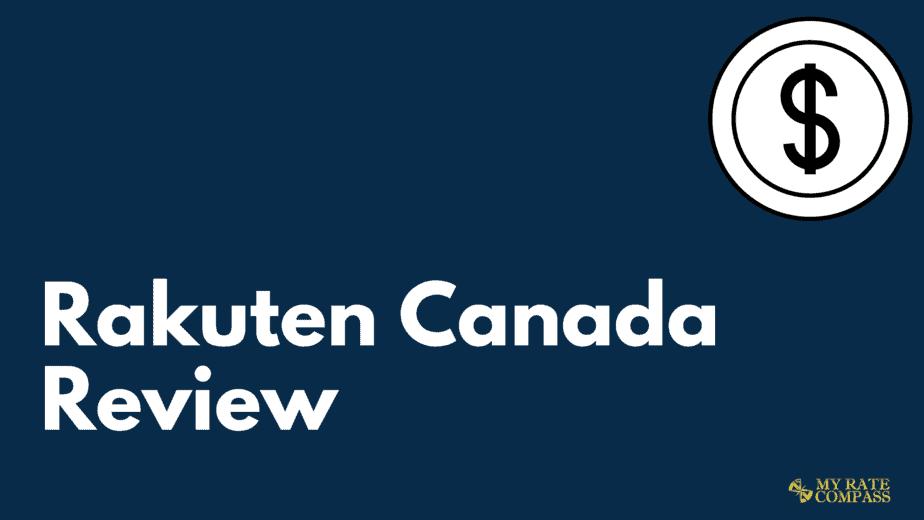 Rakuten Canada Review (Previously ebates.ca)