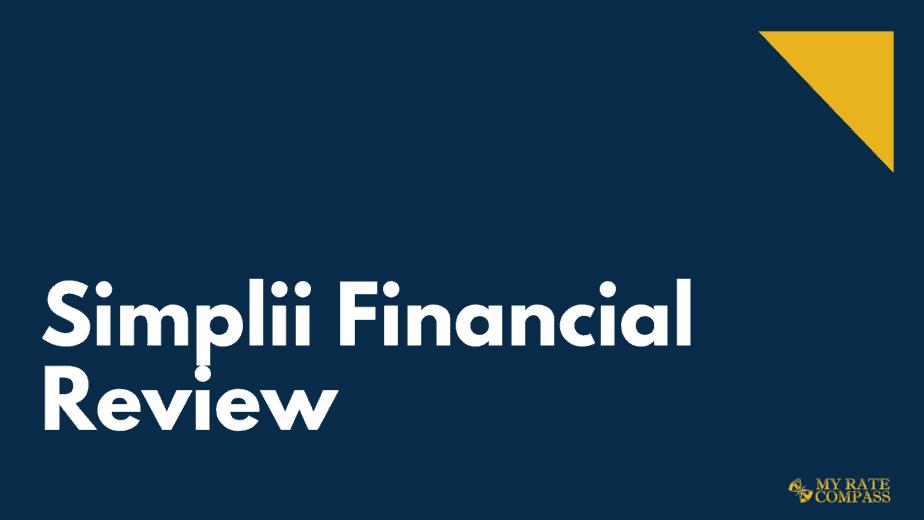 Simplii Financial Review 2021