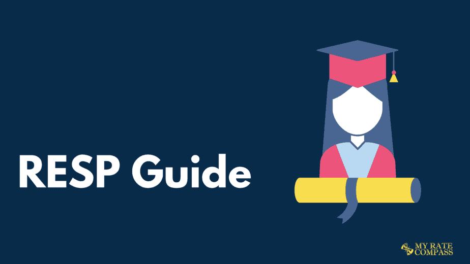 Registered Education Savings Plans (RESPs) Guide