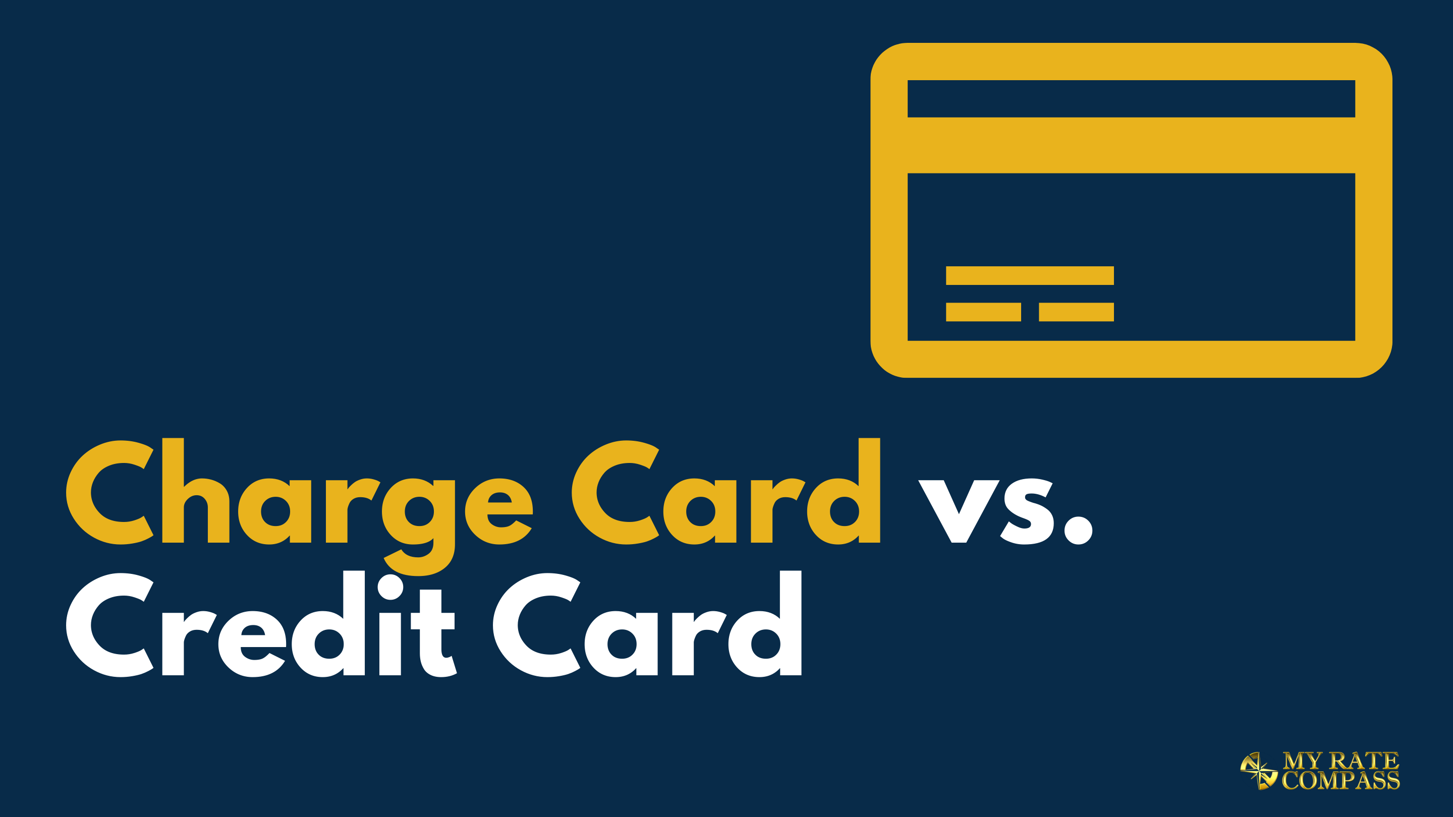 Charge Card vs. Credit Card