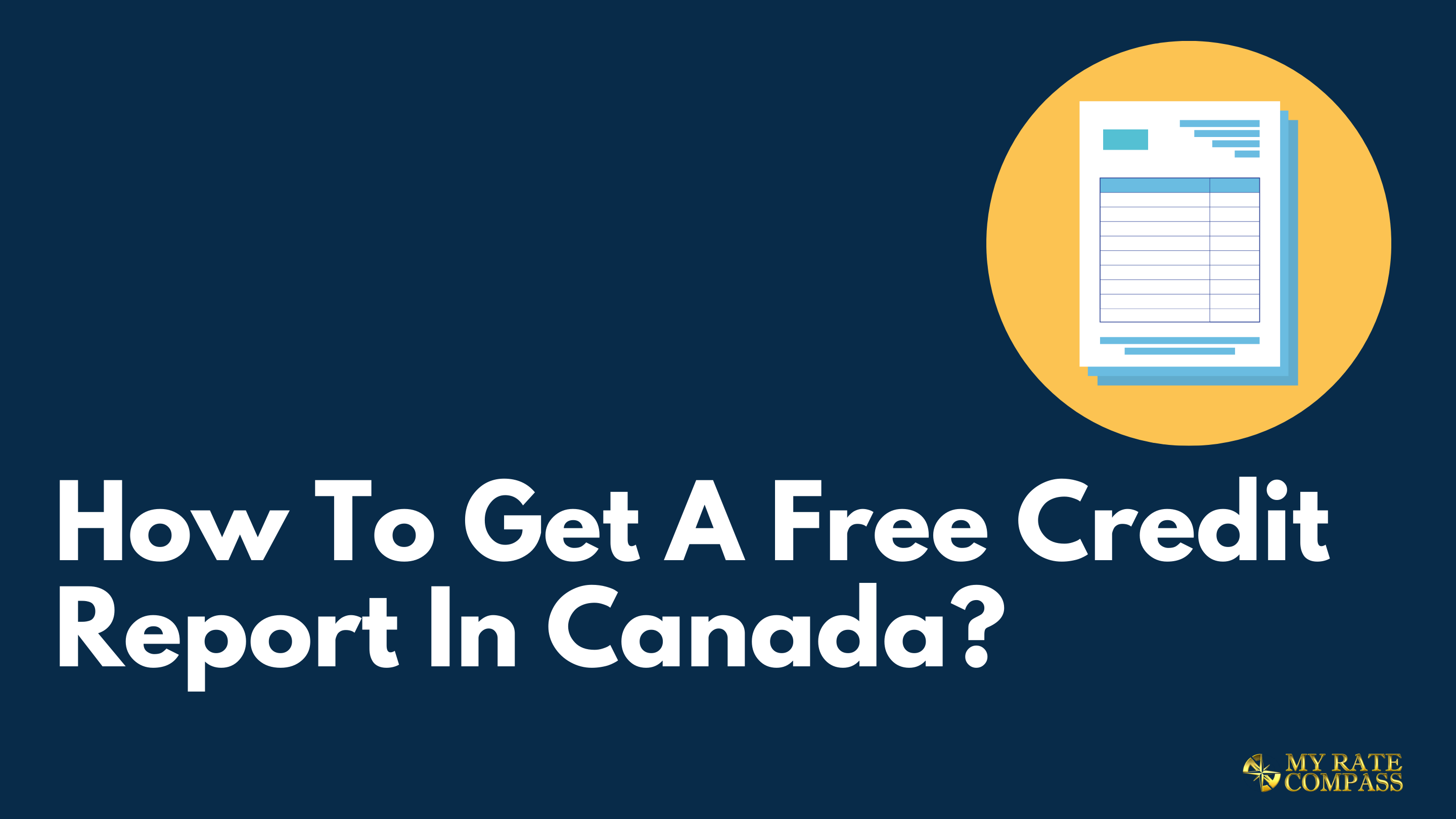 How to get a free credit report In Canada?