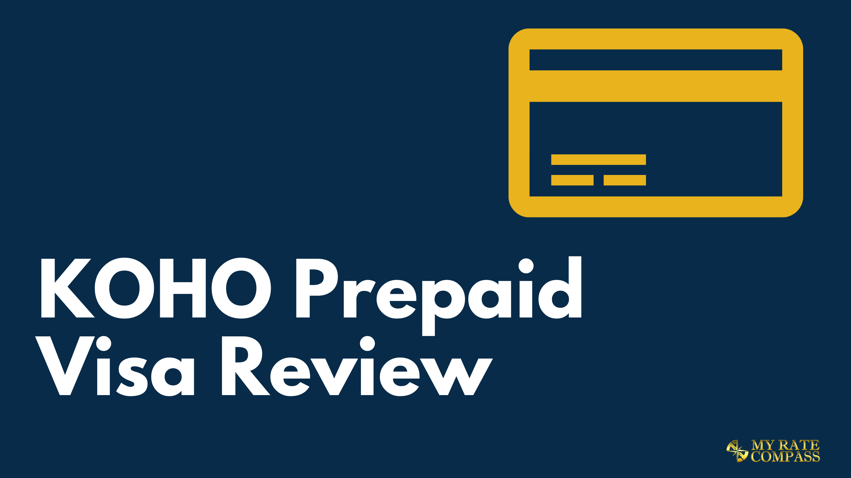 KOHO Prepaid Visa Review 2021