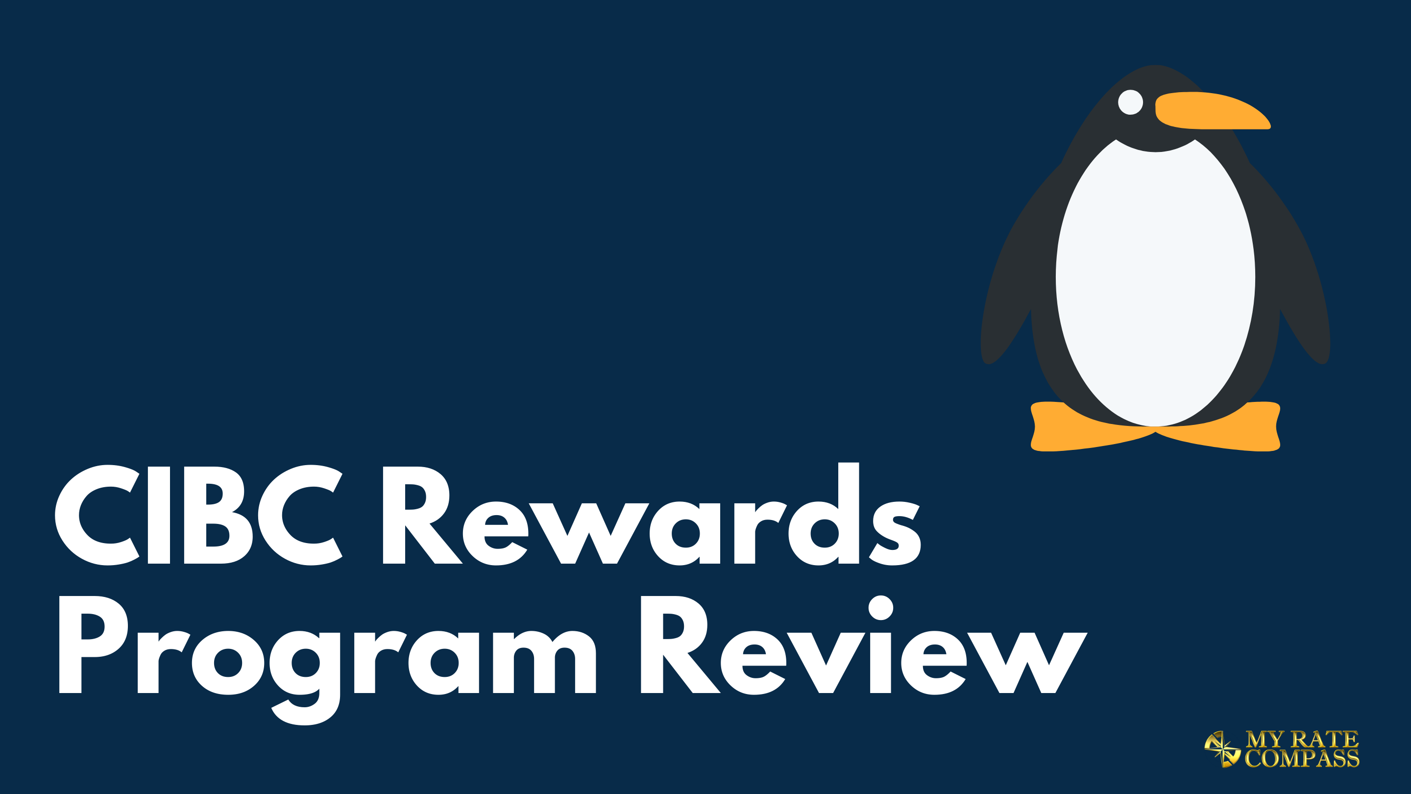 CIBC Rewards review